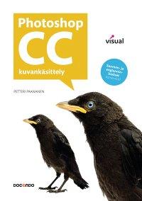 Petteri Paananen - Photoshop CC Visual, e-kirja