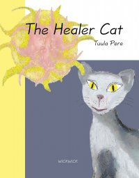 Tuula Pere - The Healer Cat, e-kirja