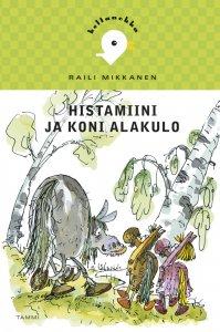 Raili Mikkanen - Histamiini ja Koni Alakulo, e-kirja