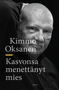 Kimmo Oksanen - Kasvonsa menettänyt mies, e-kirja