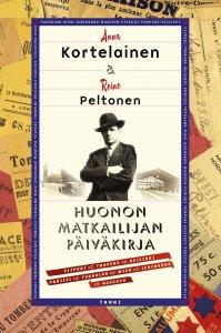 Anna Kortelainen, Reino Peltonen - Huonon matkailijan päiväkirja, e-kirja