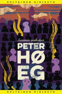 Peter Høeg - Susanin vaikutus, e-kirja
