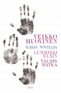 Veikko Huovinen - Kaksi novellia, e-kirja