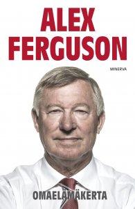 Alex Ferguson - Alex Ferguson - Omaelämäkerta, e-kirja