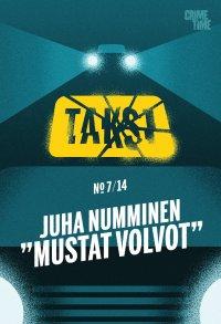Juha Numminen - Taksi 7: Mustat Volvot, e-kirja
