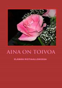 Anja Hirvonen - Aina on toivoa, e-kirja