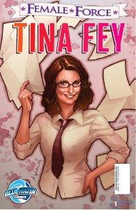 Chad Jones - Female Force: Tina Fey, e-kirja