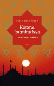 Reeta Paakkinen - Kotona Istanbulissa, e-kirja