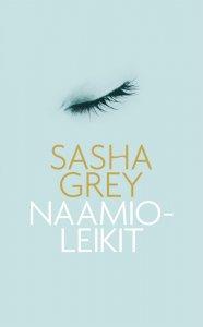Sasha Grey - Naamioleikit, e-kirja