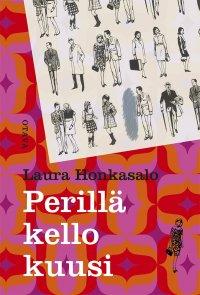 Laura Honkasalo - Perillä kello kuusi, e-kirja