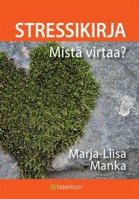 Marja-Liisa Manka - Stressikirja, e-kirja