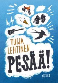 Tuija Lehtinen - Pesää!, e-kirja