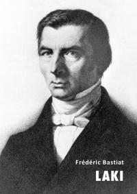 Frédéric Bastiat - Laki, e-kirja