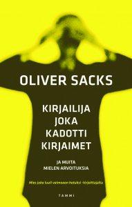 Oliver Sacks - Kirjailija joka kadotti kirjaimet, e-kirja