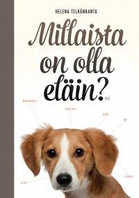 Helena Telkänranta - Millaista on olla eläin?, e-kirja