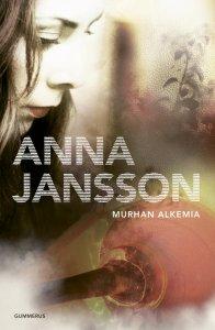 Anna Jansson - Murhan alkemia, e-kirja