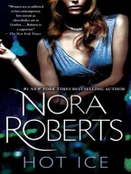 Nora Roberts - Hot Ice, e-kirja