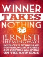 Ernest Hemingway - Winner Take Nothing, e-kirja