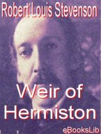 Robert Louis Stevenson - Weir of Hermiston, e-kirja