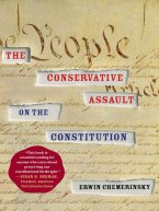 Erwin Chemerinsky - The Conservative Assault on the Constitution, e-kirja