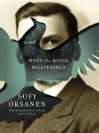 Sofi Oksanen - When the Doves Disappeared, e-kirja