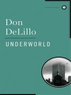 Don DeLillo - Underworld, e-kirja