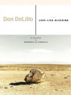 Don DeLillo - Love-Lies-Bleeding, e-kirja