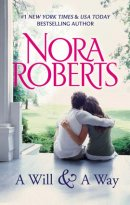 Nora Roberts - A Will and a Way, e-kirja