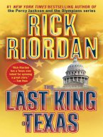 Rick Riordan - The Last King of Texas, e-kirja