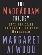 Margaret Atwood - The MaddAddam Trilogy Bundle, e-kirja
