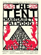 Margaret Atwood - The Tent, e-kirja