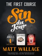 Matt Wallace - Sin du Jour--The First Course, e-kirja