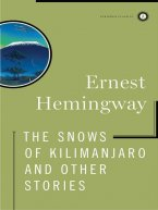 Ernest Hemingway - The Snows of Kilimanjaro and Other Stories, e-kirja