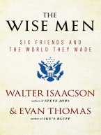 Walter Isaacson, Evan Thomas - The Wise Men, e-kirja