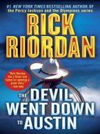 Rick Riordan - The Devil Went Down to Austin, e-kirja