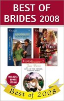Susan Mallery, Jane Porter, Day Leclaire, Carol Marinelli - Best of Brides 2008, e-kirja