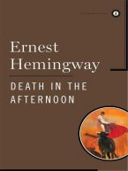 Ernest Hemingway - Death in the Afternoon, e-kirja