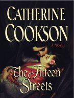 Catherine Cookson - The Fifteen Streets, e-kirja