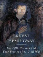 Ernest Hemingway - The Fifth Column, e-kirja
