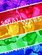 Matt Wallace - Small Wars, e-kirja