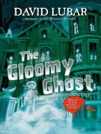 David Lubar - The Gloomy Ghost, e-kirja