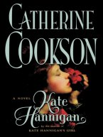Catherine Cookson - Kate Hannigan, e-kirja