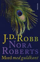 Nora Roberts, J. D. Robb - Mord med guldkant (In Death, del 2), e-kirja