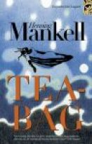 Henning Mankell - Tea-Bag, e-kirja