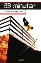 James Lovegrove - 23 minuter, e-kirja