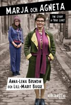 Anna-Lena Brundin, Lill-Marit Bugge - Marja och Agneta - the story of True Love, e-kirja