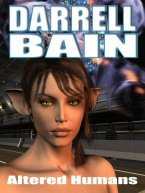 Darrell Bain - Altered Humans, e-kirja