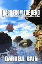 Darrell Bain - Back from the Bend, e-kirja