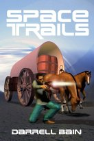 Darrell Bain - Space Trails, e-kirja