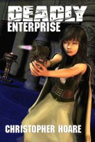 Christopher Hoare - Deadly Enterprise, e-kirja